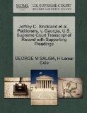 Jeffrey C. Strickland et al., Petitioners, v. Georgia. U.S. Supreme Court Transcript of Reco...
