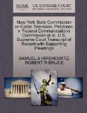 New York State Commission on Cable Television, Petitioner, v. Federal Communications Commiss...