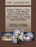 Michigan, Petitioner, v. Susan D. Borman, Judge, Recorder's Court for the City of Detroit, (...