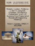 Robert J. Lacklen, Petitioner, v. Alan K. Campbell, Chairman, Civil Service Commission, et a...