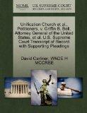 Unification Church et al., Petitioners, v. Griffin B. Bell, Attorney General of the United S...