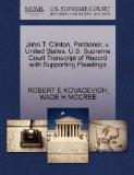 John T. Clinton, Petitioner, v. United States. U.S. Supreme Court Transcript of Record with ...