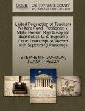 United Federation of Teachers Welfare Fund, Petitioner, v. State Human Rights Appeal Board e...