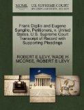 Frank Digilio and Eugene Sangillo, Petitioners, v. United States. U.S. Supreme Court Transcr...