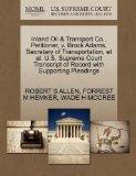 Inland Oil & Transport Co., Petitioner, v. Brock Adams, Secretary of Transportation, et al. ...