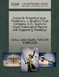 Evelyn B. Rosenthal et al., Petitioners, v. Bradford Trust Company. U.S. Supreme Court Trans...