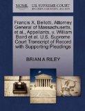 Francis X. Bellotti, Attorney General of Massachusetts, et al., Appellants, v. William Baird...