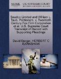 Saudco Limited and William L. Taub, Petitioners, v. Twentieth Century Fox Film Corporation e...