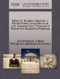 Gilbert D. Scudder, Appellant, v. Florida Power Corporation et al. U.S. Supreme Court Transc...