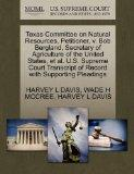 Texas Committee on Natural Resources, Petitioner, v. Bob Bergland, Secretary of Agriculture ...