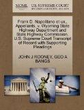 Frank D. Napolitano et ux., Appellants, v. Wyoming State Highway Department and State Highwa...