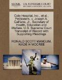 Cole Hospital, Inc., et al., Petitioners, v. Joseph A. Califano, Jr., Secretary of Health, E...