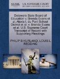 Delaware State Board of Education v. Brenda Evans et al. Alexis I. du Pont School District e...