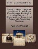 Dennis L. Lipper, Lawrence Jess Storey, Jr. and Roger Mark Schlager, Petitioners, v. United ...