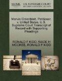 Marvin Greenblatt, Petitioner, v. United States. U.S. Supreme Court Transcript of Record wit...