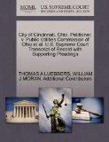 City of Cincinnati, Ohio, Petitioner, v. Public Utilities Commission of Ohio et al. U.S. Sup...