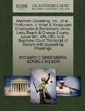 Anaheim Operating, Inc., et al., Petitioners, v. Hotel & Restaurant Employees & Bartenders U...
