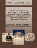 David L. Heilman, et al., Petitioners, v. Griffin B. Bell, Attorney General of the United St...