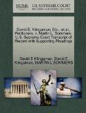 David E. Klingaman, Etc., et al., Petitioners, v. Martin L. Sommers. U.S. Supreme Court Tran...
