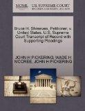 Bruce H. Shreeves, Petitioner, v. United States. U.S. Supreme Court Transcript of Record wit...