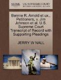 Bennie R. Arnold et ux., Petitioners, v. Jim Johnson et al. U.S. Supreme Court Transcript of...