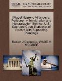 Miguel Nazreno Villanueva, Petitioner, v. Immigration and Naturalization Service. U.S. Supre...