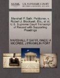 Marshall P. Safir, Petitioner, v. Robert J. Blackwell, Etc., et al. U.S. Supreme Court Trans...