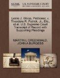 Leslie J. Weiss, Petitioner, v. Theodore R. Patrick, Jr., Etc., et al. U.S. Supreme Court Tr...