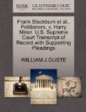 Frank Blackburn et al., Petitioners, v. Harry Minor. U.S. Supreme Court Transcript of Record...