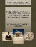 Phillip Milestone, Petitioner, v. United States. U.S. Supreme Court Transcript of Record wit...
