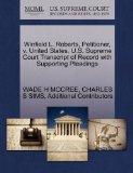 Winfield L. Roberts, Petitioner, v. United States. U.S. Supreme Court Transcript of Record w...