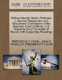 William Mauldin Smith, Petitioner, v. Attorney Registration and Disciplinary Commission of t...
