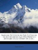 Manual De Cantichs Que Se Cantan En Les Missions Que Fan Preberes Seculars En Lo Bisbat De E...