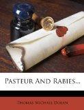 Pasteur And Rabies...