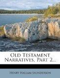 Old Testament Narratives, Part 2...