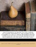 Lake Commerce: Letter To The Hon. Robert M'clelland, Chairman Of The Committee On Commerce I...