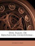 Diss. Inaug. de Renovatione Investiturae... (Latin Edition)