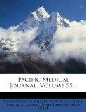 Pacific Medical Journal, Volume 55...