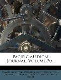 Pacific Medical Journal, Volume 30...