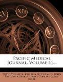 Pacific Medical Journal, Volume 41...