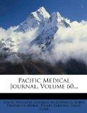 Pacific Medical Journal, Volume 60...