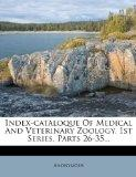 Index-Cataloque of Medical and Veterinary Zoology. 1st Series, Parts 26-35...