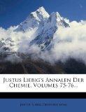 Justus Liebig's Annalen Der Chemie, Volumes 75-76... (German Edition)