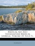 Medical Art And Indianapolis Medical Journal, Volume 23, Issue 3...
