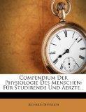 Compendium Der Physiologie Des Menschen: Fur Studirende Und Aerzte... (German Edition)