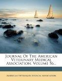 Journal Of The American Veterinary Medical Association, Volume 56...