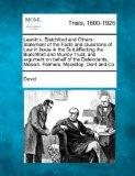 Leavitt v. Blatchford and Others. Statement of the Facts and Questions of Law in Issue in th...
