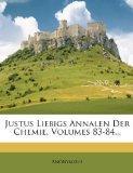 Justus Liebigs Annalen Der Chemie, Volumes 83-84... (German Edition)