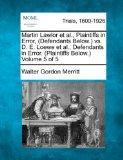 Martin Lawlor et al., Plaintiffs in Error, (Defendants Below.) vs. D. E. Loewe et al., Defen...