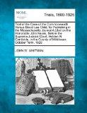 Trial of the Case of the Commonwealth Versus David Lee Child, for Publishing in the Massachu...